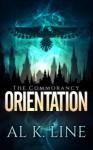 Orientation (The Commorancy Book 1) - Al K. Line