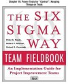 "The Six SIGMA Way Team Fieldbook, Chapter 19 - Power Tools for ""Control"" Keeping Things on Track - Peter S. Pande, Robert P. Neuman, Roland R. Cavanagh"