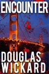 ENCOUNTER - Douglas Wickard