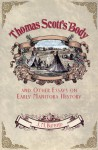 Thomas Scott S Body Essays on Early Man - J.M. Bumsted