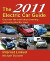 The 2011 Electric Car Guide - Michael Boxwell