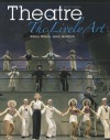 Theatre: The Lively Art - Edwin Wilson, Alvin Goldfarb