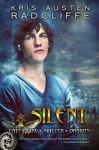 Silent: A Fate Fire Shifter Dragon Miniseries: Episode Three - Kris Austen Radcliffe