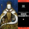 The Life and Times of Queen Elizabeth I - Elizabeth Jenkins, Karen Archer