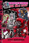 Monster High: Ghoulfriends 'til the End (Monster High Ghoulfriends) - Gitty Daneshvari