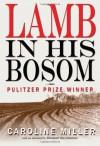 Lamb in His Bosom (Modern Southern Classics) - Caroline Miller