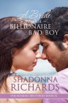 A Bride for the Billionaire Bad Boy (The Romero Brothers, Book 2) - Shadonna Richards