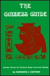 The Goddess Guide - Maryanne E. Hoffman