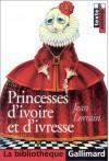 Princesses d'ivoire et d'ivresse - Jean Lorrain