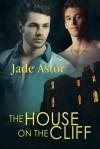 The House on the Cliff - Jade Astor, Valerie Tibbs