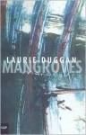 Mangroves - Laurie Duggan