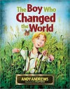 The Boy Who Changed the World - Andy Andrews