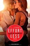 Effortless: Einfach verliebt - (Thoughtless 2) - Roman (Thoughtless-Reihe, Band 2) - S.C. Stephens, Sonja Hagemann