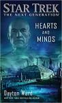 Hearts and Minds (Star Trek: The Next Generation) - Dayton Ward
