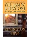 Remington 1894 - William W. Johnstone, J.A. Johnstone