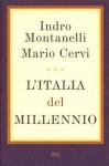 L'italia del millennio (Saggi italiani) - Indro Montanelli, Mario Cervi