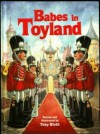 Babes in Toyland - Toby Bluth