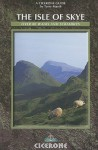 The Isle of Skye: A Walker's Guide (Cicerone Guides) - Terry Marsh