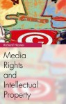 Media Rights and Intellectual Property - Richard Haynes