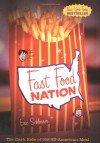 Fast Food Nation: The Dark Side of the All-American Meal - Eric Schlosser