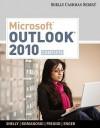 Microsoft Outlook 2010: Complete (Shelly Cashman) - Gary B. Shelly, Jill E. Romanoski, Steven M. Freund, Raymond E. Enger
