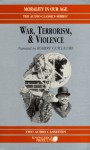 War, Terrorism and Violence - Morality in Our Age, John Lachs, Mike Hassell, Robert Guillaume
