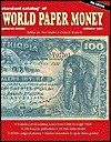 Standard Catalog of World Paper Money, General Issues - Colin R. Bruce II