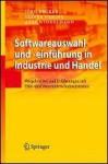 Softwareauswahl Und Einführung In Industrie Und Handel: Vorgehen Bei Und Erfahrungen Mit Erp Und Warenwirtschaftssystemen - Oliver Vering, Axel Winkelmann