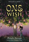 One Wish (13 Treasures Trilogy) - Michelle Harrison