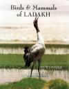 Birds & Mammals of Ladakh - Otto Pfister