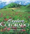Explore Colorado: A Naturalist's Notebook - John Fielder