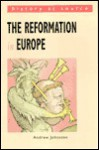 The Reformation in Europe (History at Source) - Andrew Johnston