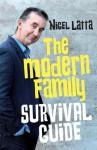 The Modern Family Survival Guide - Nigel Latta