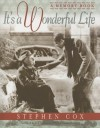 It's a Wonderful Life: A Memory Book - Stephen Cox, Bob Anderson