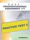 GACE Paraprofessional Assessment 177 Practice Test 2 - Sharon Wynne