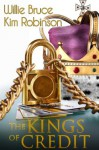 Kings of Credit (The Roux in the Gumbo) - Willie Bruce, Kim Robinson