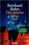 Die Falsche Diva - Reinhard Rohn
