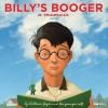 Billy's Booger - William Joyce, Moonbot, William Joyce
