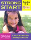 Strong Start: Grades K-2: A Social & Emotional Learning Curriculum [With CD-ROM] - Kenneth W. Merrell
