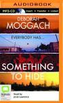 Something to Hide - Deborah Moggach, Josie Lawrence