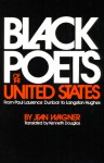 Black Poets of the United States: From Paul Laurence Dunbar to Langston Hughes - Jean Wagner, Kenneth Douglas