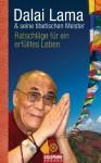 Ratschläge für ein erfülltes Leben (German Edition) - Dalai Lama XIV, Elisabeth Liebl