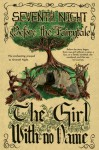 Before the Fairytale: The Girl With No Name (Seventh Night #0.5) - Iscah