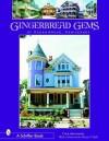Gingerbread Gems: Of Ocean Grove, NJ - Tina Skinner