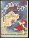 Gordon The Ghost And Sarah Jane - Linda Dearsley, Margaret Chamberlain