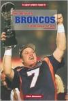 The Denver Broncos Football Team - Glen MacNow