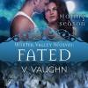 Fated - V. Vaughn, Ramona Master