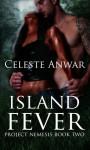 Island Fever - Celeste Anwar