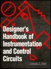 Designer's Handbook Instrmtn/Contr Circuits - Joseph J. Carr