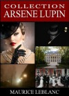 Collection Arsène Lupin (Annotée) (French Edition) - de Croisset, Francis, Maurice Leblanc